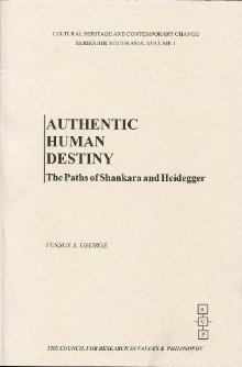 Vensus A. George, Authentic human destiny: the paths of Shankara and Heidegger