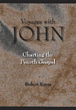 Robert Kysar, Voyages with John: Charting the Fourth Gospel